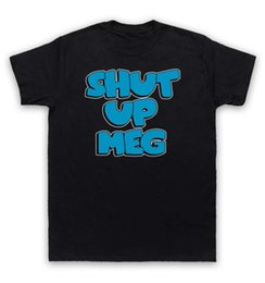 Wholesale Red Shirt Guy - Family Guy T Shirt Shut Up Meg