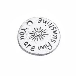 word round charms Promo Codes - whole salemy shape Antique Silver Plated Message You Are My Sunshine Pendant Charms Round Disc Word Charm Wholesale 10pcs lot