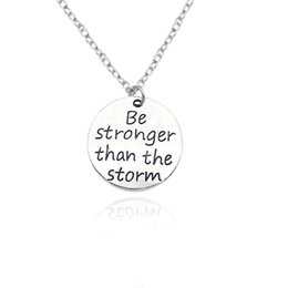 Wholesale Silver Plated Initial Charms - Trendy Inspiring Jewelry Carved Be Stronger Than The Storm Charm Pendant Necklaces Unisex Choker Necklace Gifts Jewelry Wholesale