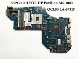 Wholesale Hp Motherboard Support - High quality Laptop Motherboard for HP Pavilion M6-1000 686930-001 QCL50 LA-8711P HM76 PGA989 DDR3 HD7670M 2GB 100% Fully Tested