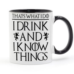 Wholesale Drink Games - That's What I Do I Drink and Know Things Mug Tyrion Lannister Game of Thrones Black Handle Black Inside Gifts Coffee Cup C213