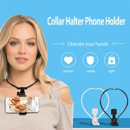 Wholesale mix record - 2018 Lazy Hanging Neck Phone Holder collar Necklace Phone holder stand Bracket self-recording video for Samsung Huawei iPhone X 8
