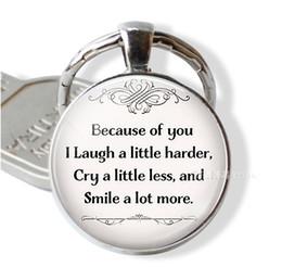 Por causa de você eu rir um pouco mais difícil, chorar um pouco menos amizade citação chaveiro anel chaveiro melhores amigos pingente de presente cheap rings for less de Fornecedores de toca menos