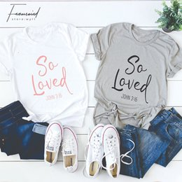 funny slogans Coupons - So Loved T-shirt Women Fashion Funny Slogan Christian Jesus Cotton Tees Grunge Tumlbr Summer Quote Casual Tees Art Party T Shirt
