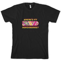 Ховерборд бесплатный корабль онлайн-Где мой ховерборд мужская футболка Фильм фильм 10 цветов - FREE UK PPFunny бесплатная доставка унисекс повседневная