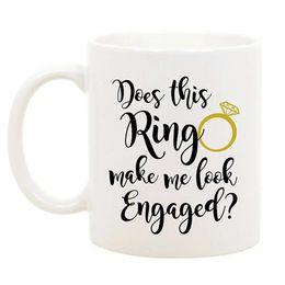 2019 caneca da lente branca Novo faz este anel me fazer olhar engajado caneca de café copo novidade noiva presente de noivado noiva para ser festa de casamento decoração