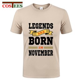 7f812538 Legends Are Born In NOVEMBER Funny Birthday Gift Design Dad Brothers T-Shirt  Novelty Men Cotton Short Sleeve Guys Tee Tops homme discount dad tee shirts