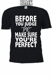 Hacer camisetas personalizadas online-Antes de juzgarme Asegúrese de asegurarse una camiseta Chaleco sin mangas Hombres Mujeres Unisex 1144 Tees Camiseta personalizada con capucha camiseta hip hop camiseta