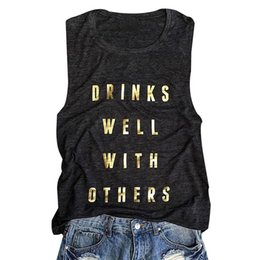 other clothing wholesale Coupons - Women Casual Top Tees Drinks Well With Others Tank Dark Grey Summer Casual Letter Printed Sleeveless Tank Tops Home clothing DHL WX9-1296