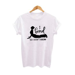 1b7c1589c913 Women s Tee I Bend So I Don t Break Hipster Women Yoga Harajuku Fashion T- shirt Black White Cotton Tops Tumblr T Shirt Graphic Tee Shirt