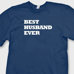 best valentines day gifts Promo Codes - Best Husband Ever Love T-shirt Married Valentines Gift Fathers Day Tee ShirtFunny free shipping Unisex Casual Tshirt top