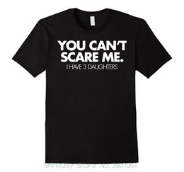 tshirt d Coupons - Mens Formal Shirts You Can't Scare Me I Have 3 Daughters Funny Family Dad ShirtFunny free shipping Unisex Tshirt