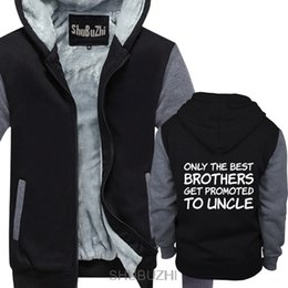 best warm hoodies Promo Codes - Only The Best Brothers Get Promoted To Uncle New Uncle Gift hoodie Novelty men cotton warm coat thick hoodies sbz4309