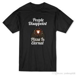 59e51aa1bece1 Unique T-shirts Drôle O-cou T-shirt À Manches Courtes Personnes Pizza  Déception Est Éternel Pour Les Hommes
