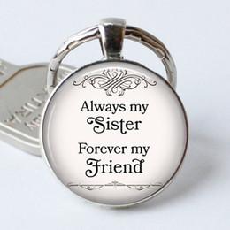 Anillos de hermanas online-Siempre mi hermana siempre mi amigo Llavero cristal de la bóveda del llavero de los colgantes de los anillos dominantes de la joyería de cadena de Navidad regalo de la manera del encanto de la amistad