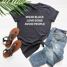 chicas negras vistiendo casuales Rebajas Use aman a la gente perros Evita letras negras de las mujeres camiseta ocasional del algodón divertido de la camiseta para la señora Yong chica primer golpe gota de la nave S-228