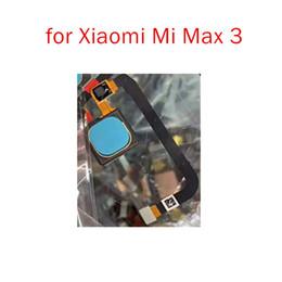 2019 reparar escáner Para Xiaomi Mi Max 3 Sensor de huellas dactilares Escáner Conector Botón de inicio Tecla de identificación táctil Reparación de cable flexible Repuestos Prueba de control de calidad rebajas reparar escáner