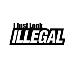 cac5dbf54 Car window truck outdoor sticker hilarious lmao i just look illegal haha  Funny Personality Stickers