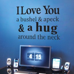 Unique Wall Stickers Canada - I love you a bushel & apeck & a hug around neck Wall Quote Decal Sticker Living Room Bedroom Unique Creative Wall Decor Poster Graphic