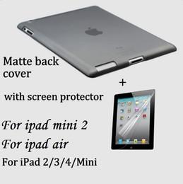 Ipad Screen Matte NZ - Translucent MATTE case for Apple iPad 2 3 4 High quality Hard back cover skin Anti-fingerprint Free Screen protector