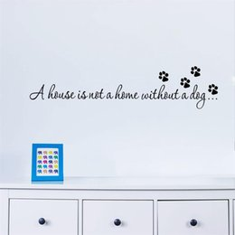 $enCountryForm.capitalKeyWord Australia - % A house is not home without a dog Paw Print Wall stickers for bedroom living room quotes decals wallpaper DIY home art decor