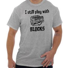 $enCountryForm.capitalKeyWord Australia - Still Play With Block Funny Shirt | Lego Car Guy T ShirtFunny free shipping Unisex Casual Tshirt