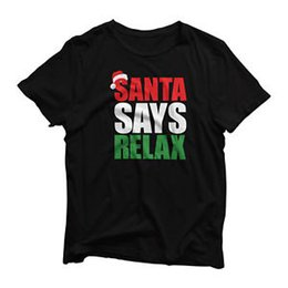 $enCountryForm.capitalKeyWord UK - Santa Says Relax Cute Novelty Christmas Mens Womens Boys Girls T-Shirt   Top
