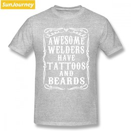 9f84859ea 2019 Womens luxury designer t shirts Awesome Welders Have Tattoos And  Beards Men T Shirt New Style Crazy Oversize Cotton Custom T Shirts