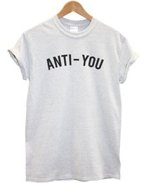 $enCountryForm.capitalKeyWord Australia - Anti - You T shirt Top Funny Etsy Inspired Tumblr Women Men Kid White Hipster UK Male Hip Hop funny Tee Shirts cheap wholesale