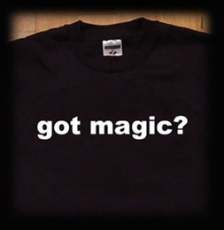 Free magic illusions online shopping - Got magic t shirt magician tricks illusion Men Women Unisex Fashion tshirt black