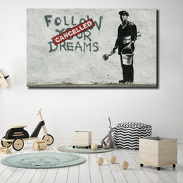 Art Dreams Canvas Print Australia - Banksy Follow Your Dreams Cancelled Street Graffiti Canvas Posters Prints Wall Art Painting Decorative Picture Modern Home Decor