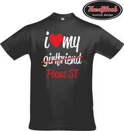 $enCountryForm.capitalKeyWord Canada - T-Shirt I love my Girlfriend Focus ST Tuning RS Ford Facelift CC Turbo K16 New Funny Brand Clothing Fashion T-Shirt Hipster Cool Tops