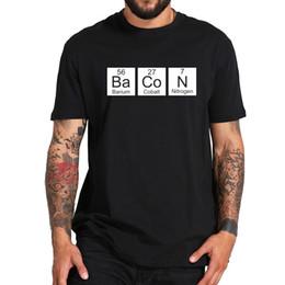 $enCountryForm.capitalKeyWord Australia - good qualityEu Size 100% Cotton Bacon Chemistry Element Periodic Table Shows Nerd Foodie Originality Design Tshirt