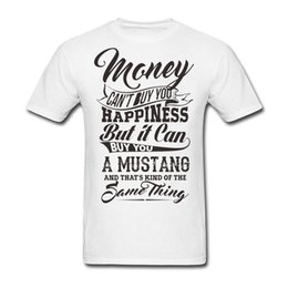 Buy White Tees Australia - mens designer t shirts Sleeve Custom Money Can't Buy You Happiness But It Can Buy U A Mustang t-shirt Men Printing Big Size Team tee