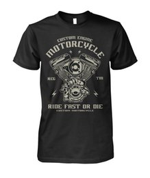 $enCountryForm.capitalKeyWord Australia - Funny Casual Short Sleeve Tshirts Biker Tshirt Custom Engine Motorcycle Ride Fast Or Die Mans Womens Unisex Shirt T-shirt J190720