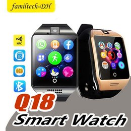 $enCountryForm.capitalKeyWord Australia - Q18 Smart Watch Bluetooth Smart watches For Android Phone with Camera Q18 Support TF Card NFC Connection with Retail Package PK DZ09 QT08