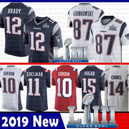 China top sale New 12 Tom Brady Patriots Jersey 2019 Super Bowl LIII 87 Rob Gronkowski 10 Josh Gordon 11 Julian Edelman 14 Brandin Cooks Hogan cheap super toms suppliers