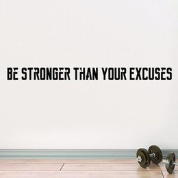 kids room wall art quotes 2019 - Quote be stronger than your excuses Waterproof Vinyl Wall Stickers Wall Art Decor For Kids Rooms Decoration Art Mural ch