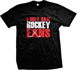 $enCountryForm.capitalKeyWord Australia - I Only Date Hockey Fans Sticks Ice Sports Mens T-Shirt T Shirt Men Printed White Short Sleeve Custom XXXL Party T Shirts