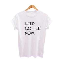 af496c3fe Summer 2018 Harajuku Tumblr Hipster Saying T-shirt Need Coffee Now Funny t  shirts Street Women Punk Clothing Tee