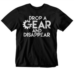 Neck Gear Australia - T Shirt Printing Design Drop A Gear And Disappear Short Sleeve Men Zomer Crew Neck T Shirts