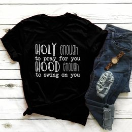 $enCountryForm.capitalKeyWord NZ - Holy Enough to Pray for you T-Shirt Hood Enough to Swing on You Funny Letter quote Christian Jesus Faith Tops Yellow Grunge
