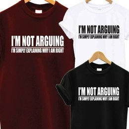I'm Not Arguing Funny Slogan Dad T Shirt Tee Novelty Fathers Day Gift Present Funny free shipping Unisex Casual Tshirt