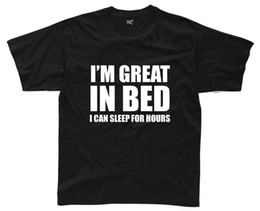 China I'M GREAT IN BED Mens T-Shirt S-3XL Black Funny Printed Slogan Joke Top Rude mens pride dark t-shirt supplier dark red bedding suppliers