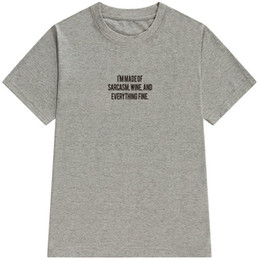 12ed11613 Word Tshirt NZ - Sarcasm t shirt Wine short sleeve tops Words and  everything fine fadeless