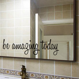 Bathroom Wall Sticker Quotes Australia - Be Amazing Today Quote Waterproof Wall Stickers For Toilet Bathroom Mirror Decor Wall Art Decals Home Decoration Accessories
