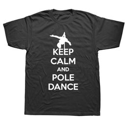 clothes poles Australia - Mens Clothing KEEP CALM AND POLE DANCE Funny T Shirt Tshirt Men Cotton Short Sleeve T-shirt Top Camiseta
