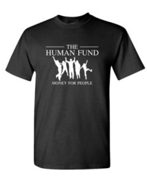 Ship funding online shopping - THE HUMAN FUND george charity festivus Cotton Unisex T Shirt Funny Unisex Casual Tshirt top