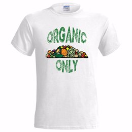 Wholesale ORGANIC ONLY LOGO MENS T SHIRT FARMERS PRODUCE GREEN MARKET HEALTH VEGETARIAN