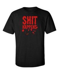 Sh faShion online shopping - Sh t Happens T Shirt Funny Horror Quote Blood Creepy Text Movies Rock Metal Goth